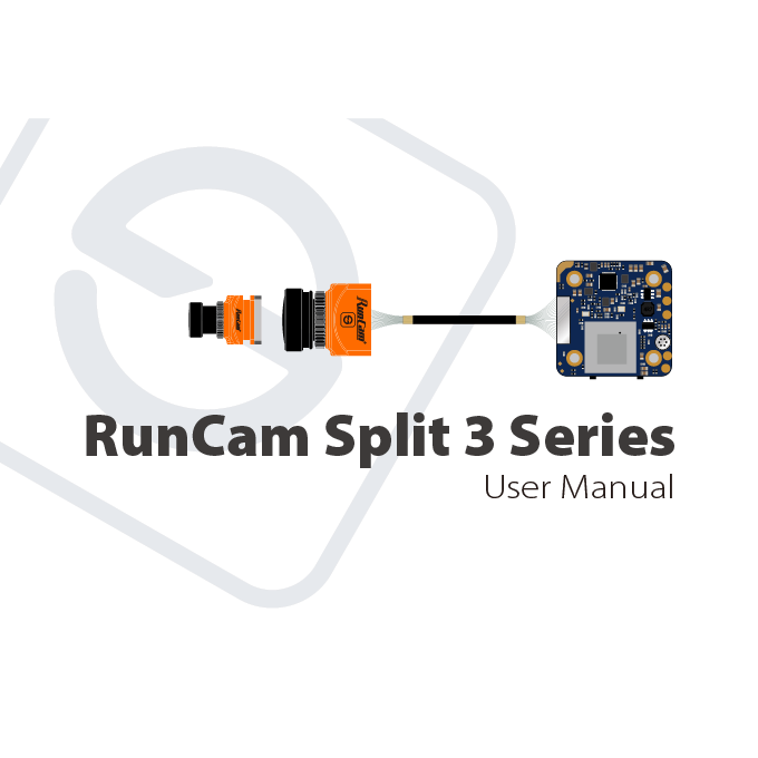 RunCam Split 3 Micro & Split 3 Nano 用户手册